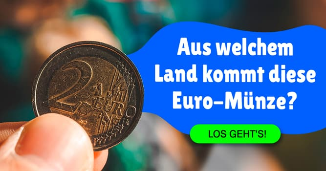 Gesellschaft Quiz-Test: Quiz: Euro-Münzen
