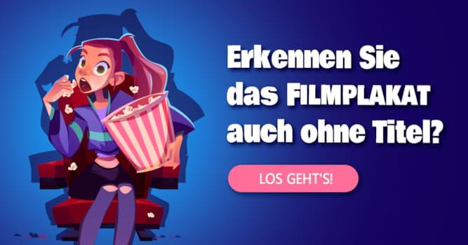 Film & Fernsehen Quiz-Test: Das Filmplakate-Quiz
