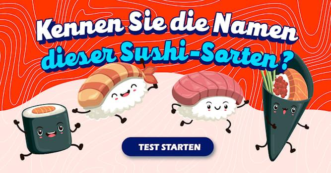Essen Quiz-Test: Das Sushi-Quiz