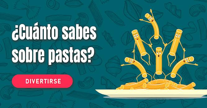 Cultura Quiz Test: ¿Cuánto sabes sobre pastas?