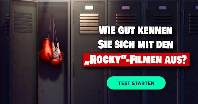 """Film & Fernsehen Quiz-Test: Das """"Rocky Balboa""""-Quiz"""