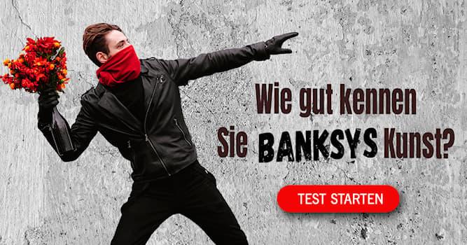 Kultur Quiz-Test: Quiz: Banksys Kunst