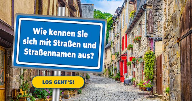 Geographie Quiz-Test: Das Straßen-Quiz