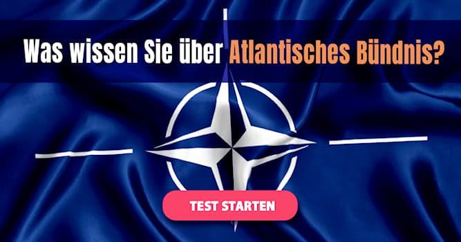Gesellschaft Quiz-Test: Quiz: Die NATO