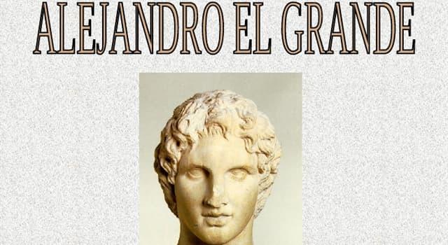 Historia Pregunta Trivia: ¿Quién fue el abuelo de Alejandro el Grande de Macedonia?
