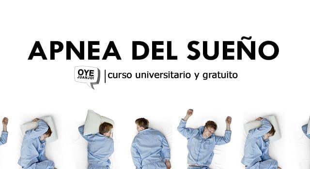 Сiencia Pregunta Trivia: ¿Qué es la apnea del sueño?