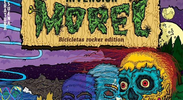 Cultura Pregunta Trivia: ¿Quién es el autor de la novela La invención de Morel?