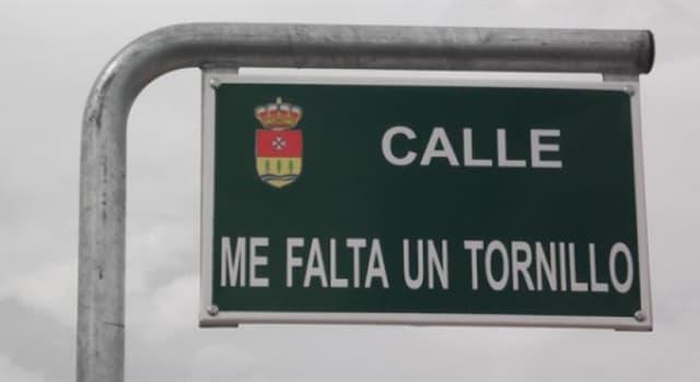 """Cultura Pregunta Trivia: ¿En qué provincia española se encuentra una calle con el nombre """"Me falta un tornillo""""?"""