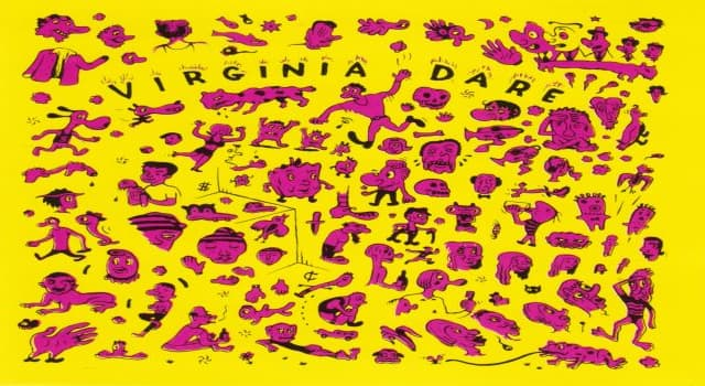 History Trivia Question: For what is Virginia Dare best known?