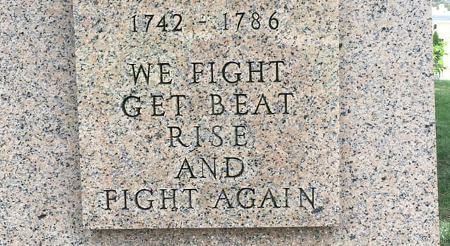 """History Trivia Question: Which American Revolutionary War Army leader said, """"We fight, get beat, rise, and fight again.""""?"""