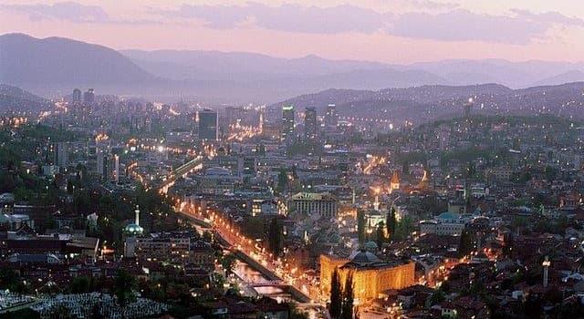 Geografia Pytanie-Ciekawostka: Co jest stolicą Bośni i Hercegowiny?