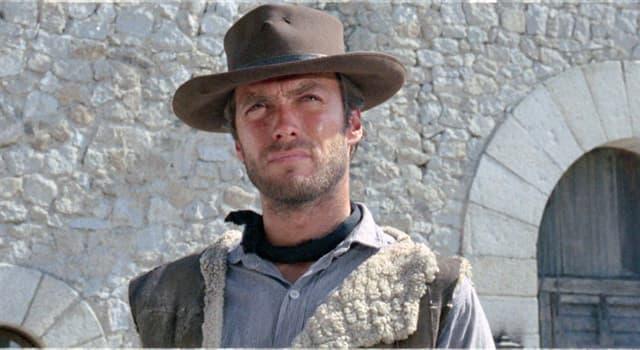 """Filmy Pytanie-Ciekawostka: Jaka była pensja Clinta Eastwooda za """"Za garść dolarów""""?"""