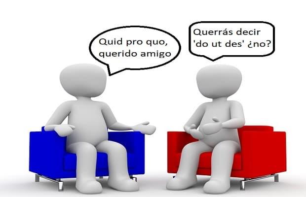 """Cultura Pregunta Trivia: ¿Qué significa  la locución latina """"quid pro quo"""" según el uso que habitualmente se hace de ella?"""