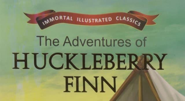 """Kultur Wissensfrage: Von wem wurde der Roman """"Die Abenteuer des Huckleberry Finn"""" geschrieben?"""