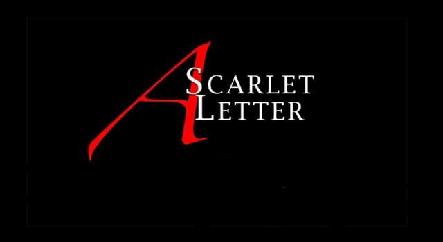 """Kultur Wissensfrage: Was bedeutet in der Geschichte von """"The Scarlet Letter"""" der Buchstabe """"A"""" offenkundig?"""