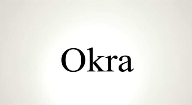 Natur Wissensfrage: Was ist Okra?