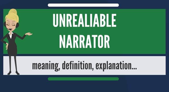 Культура Запитання-цікавинка: Що в літературі розуміється під терміном «ненадійний оповідач»?