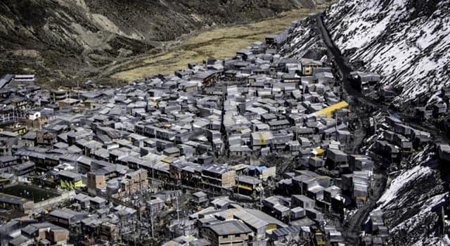 Geographie Wissensfrage: Was ist die höchste menschliche Siedlung der Welt?