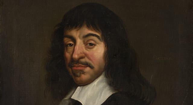 History Trivia Question: What was René Descartes famous for?