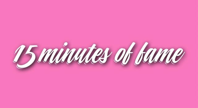 """Culture Trivia Question: Which artist coined the term """"15 minutes of fame""""?"""