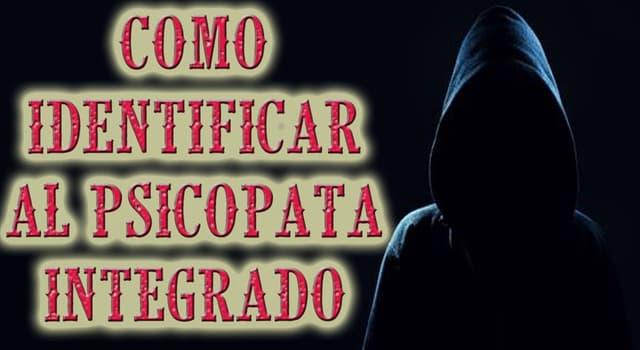 Sociedad Pregunta Trivia: ¿Qué es un psicópata integrado?