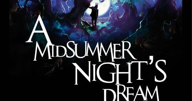 """Kultur Wissensfrage: Wie heißt der Hofnarr Oberons Robin Goodfellow in Shakespeares """"Ein Sommernachtstraum"""" noch?"""
