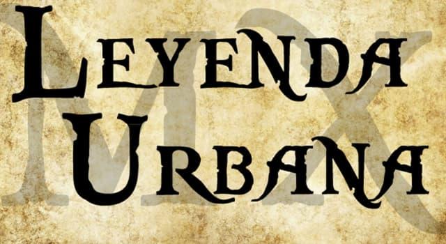 Cultura Pregunta Trivia: ¿Qué es una leyenda urbana?