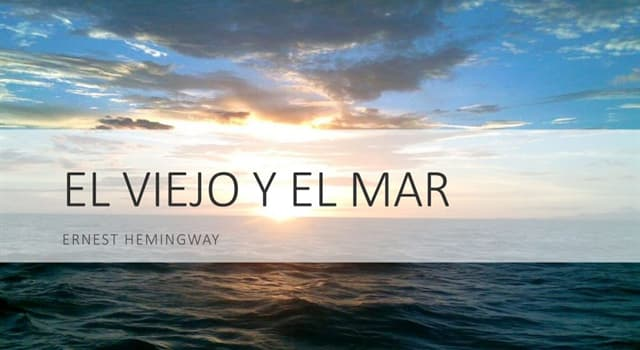 """Cultura Pregunta Trivia: ¿Qué pesca el viejo de """"El viejo y el mar"""" de Hemingway?"""