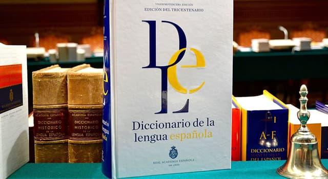 Cultura Pregunta Trivia: ¿Cuál de las siguientes palabras aparece en el Diccionario de la Real Academia Española?