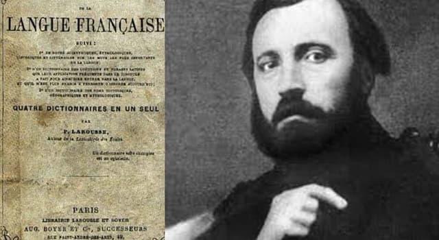 Cultura Pregunta Trivia: ¿Cuál fue la actividad de Pierre Athanase Larousse?