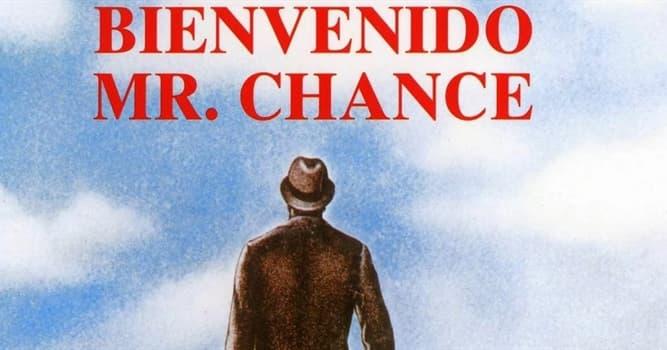 """Películas Pregunta Trivia: ¿Quién fue el protagonista de la película """"Bienvenido Mr. Chance"""" (Being There)?"""