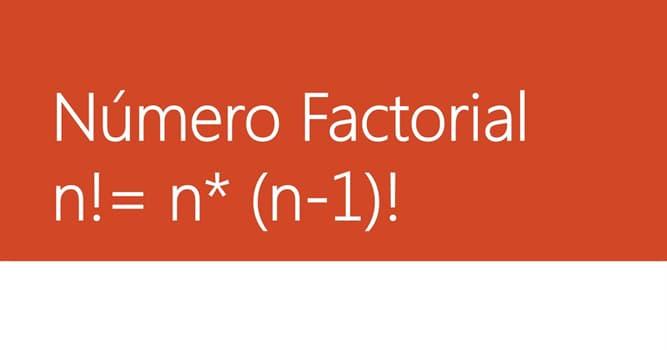 Сiencia Pregunta Trivia: ¿Qué es el factorial de un número natural ?