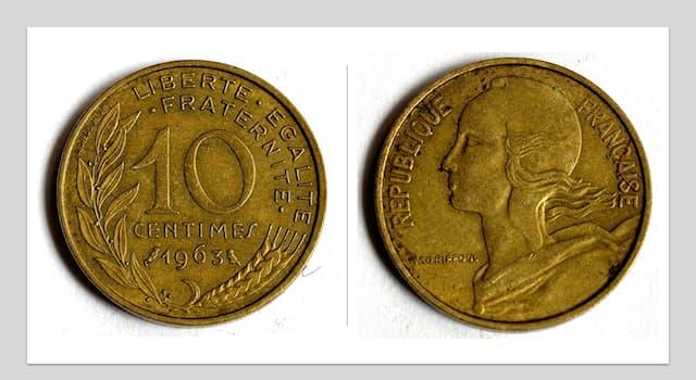Общество Вопрос: Какая денежная единица является 1/100 франка?