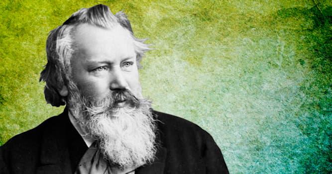 Culture Trivia Question: Who was Johannes Brahms?